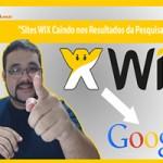 Sites WIX Caindo nos Resultados de Busca