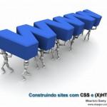 Sorteio do Livro: Construindo Sites Com CSS e (X)HTML